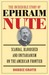 The Incredible Story of Ephraim Nute: Scandal, Bloodshed, and Unitarianism on the American Frontier
