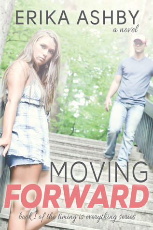 Moving Forward (Timing is Everything, #1)