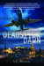 Deadstick Dawn by S.L. Menear