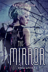 The Mirror (Snow White, #2)