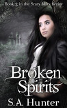 Broken Spirits (Scary Mary, #3)