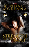 Strength of the Wolf (The Tameness of the Wolf, #2)