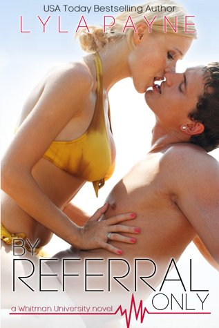 By Referral Only (a Whitman University novel)