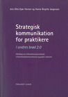 Strategisk kommunikation for praktikere - I andres brød 2.0 -... by Jens Otto Kjær Hansen