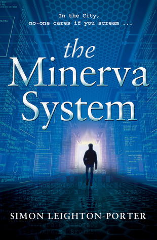 The Minerva System by Simon Leighton-Porter