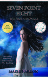 Seven Point Eight: The First Chronicle (7.8 #1)