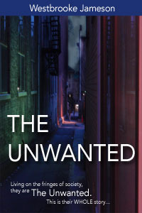 The Unwanted: Complete Collection