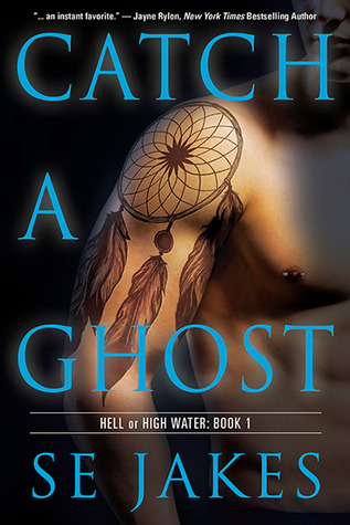 Review: Catch a Ghost by SE Jakes