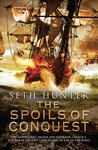 The Spoils of Conquest (Nathan Peake, #6)