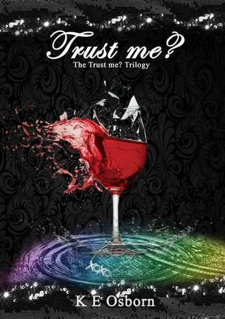Trust Me? (The Trust Me Trilogy, #1)