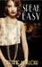 Speak Easy (Speak Easy, #1)