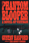 The Phantom Blooper by Gustav Hasford