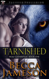 Tarnished (Wolf Gatherings, #1)
