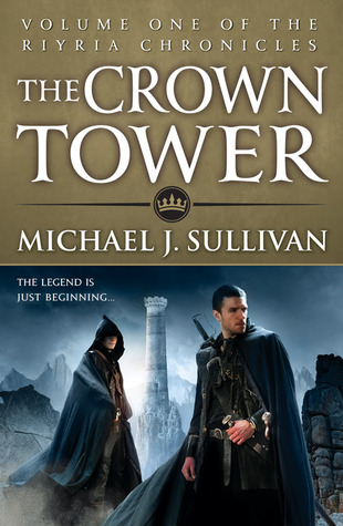 The Crown Tower (The Riyria Chronicles #1)  - Michael J. Sullivan