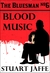 Blood Music (The Bluesman, #6)
