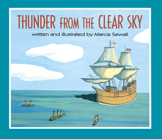 Thunder From the Clear Sky by Marcia Sewall