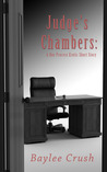 Judge's Chambers: A Due Process Erotic Short Story