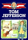 Tom Jefferson: Third President of the U.S.