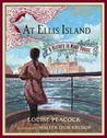 At Ellis Island: A History in Many Voices