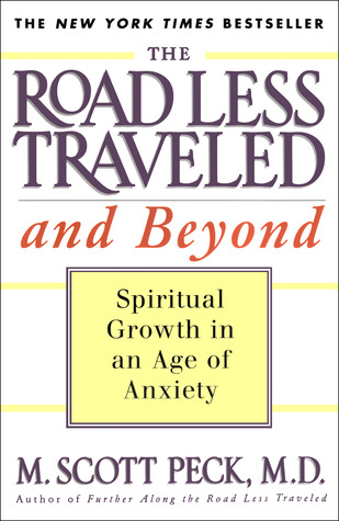 The Road Less Traveled and Beyond by M. Scott Peck