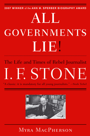 """All Governments Lie"" by Myra MacPherson"