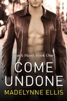 Come Undone (Rock Hard, #1)