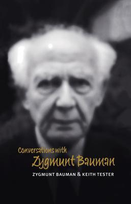 Conversations with Zygmunt Bauman by Zygmunt Bauman
