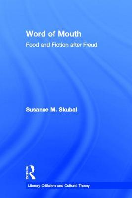 Word of Mouth by Susanne Skubal