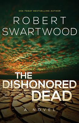 The Dishonored Dead: A Zombie Novel
