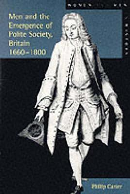 Men And The Emergence Of Polite Society: 1660 1800