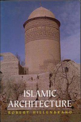 Islamic Architecture: Form, Function And Meaning