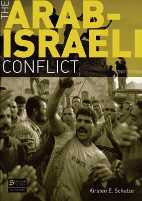 The Arab-Israeli Conflict (2nd Edition) (Seminar Studies in History Series)