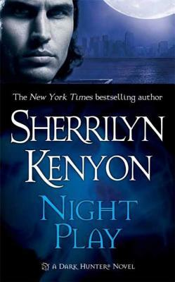 Night Play by Sherrilyn Kenyon