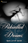 Rekindled Dreams