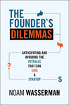 The Founder's Dilemma by Noam Wasserman