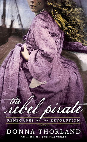 The Rebel Pirate (Renegades of the Revolution, #2)