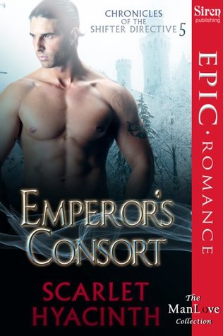 Emperor's Consort (Chronicles of the Shifter Directive, #5)