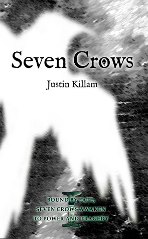 Seven Crows by Justin Killam