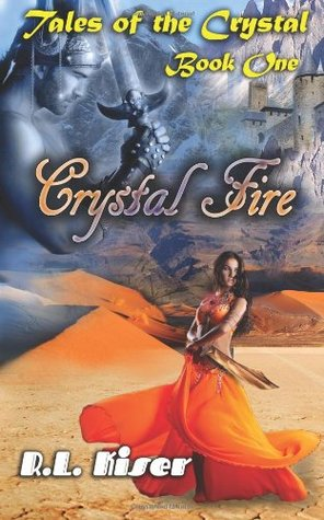 Crystal Fire (Tales of the Crystal Book One)