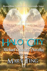 Halo City (Crossroads Saga, #3.5)