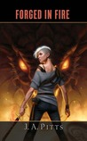 Forged in Fire (Sarah Beauhall, #3)