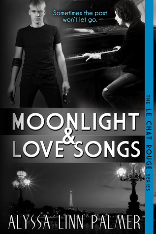 Moonlight & Love Songs by Alyssa Linn Palmer