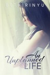 An Unplanned Life (Unplanned, #2)
