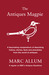 The Antiques Magpie by Marc Allum