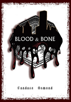 Blood & Bone (Iron World Series, #2)