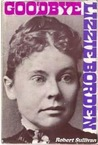 Goodbye Lizzie Borden by Robert Sullivan