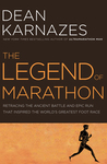 The First Marathon: The Epic Story of Pheidippides and the Ancient Battle that Launched the World's Greatest Footrace