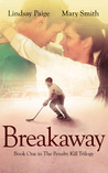 Breakaway (The Penalty Kill Trilogy, #1)