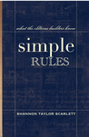 SIMPLE RULES what the oldtime builders knew by Shannon Taylor Scarlett