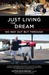 Just Living the Dream by David Berling